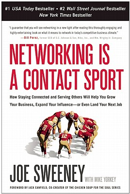Networking-Is-a-Contact-Sport-Sweeney-Joe-9781935618089