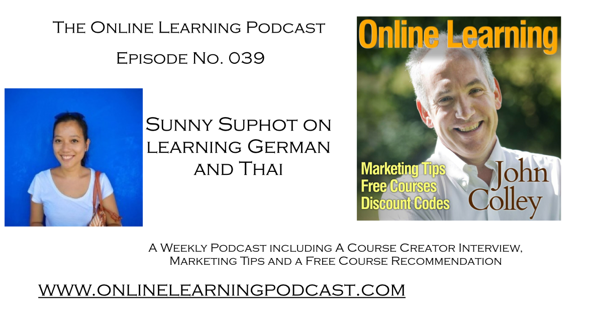 Online learning podcast episode 039 languages sunny suphot on yours to keep download your free pdf discounted 50 of the best online courses ebook click on this link to download now fandeluxe Images