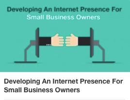 CW Developing an Internet Presence for Small Business