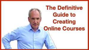 Definitive Guide to Creating Online Courses.001