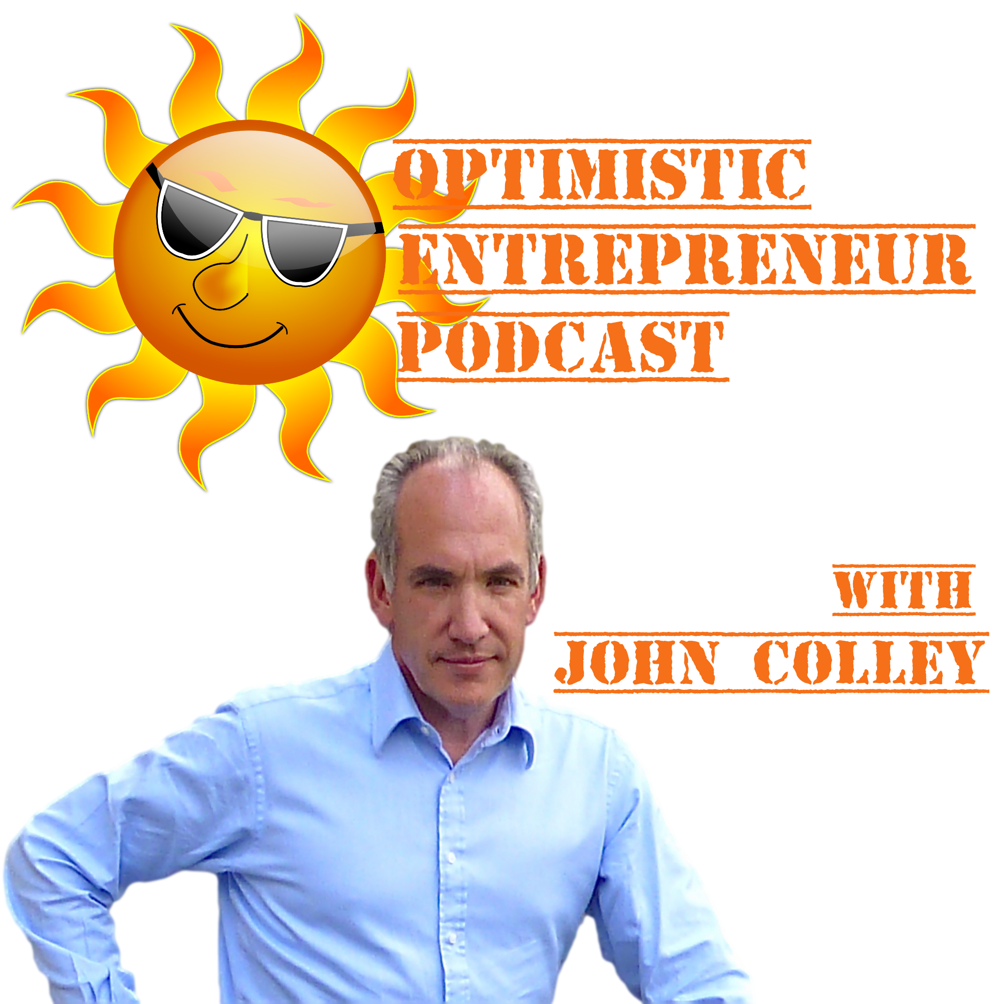 Optimistic Entrepreneur Podcast Episode 2